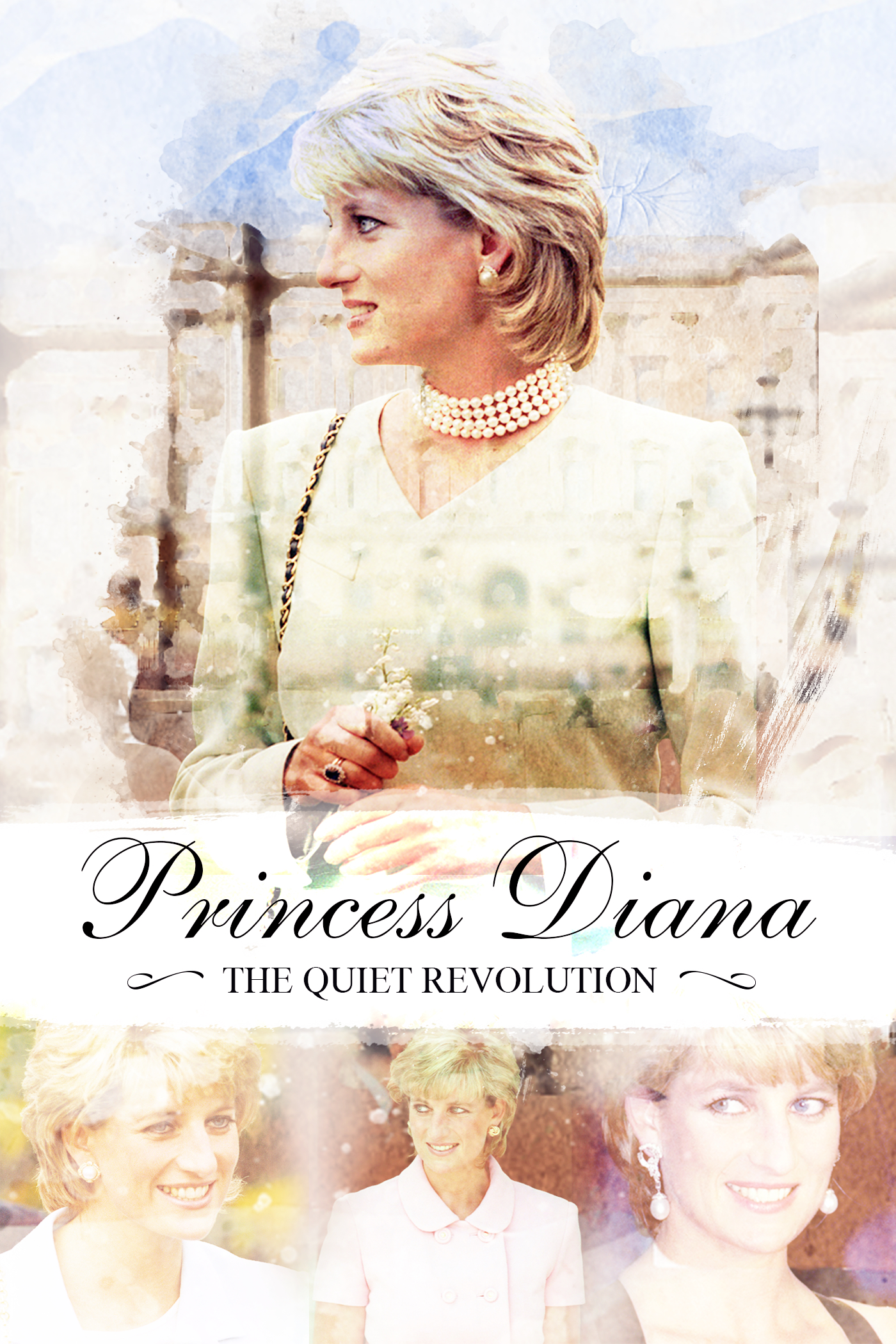 PRINCESS DIANA: QUIET REVOLUTION