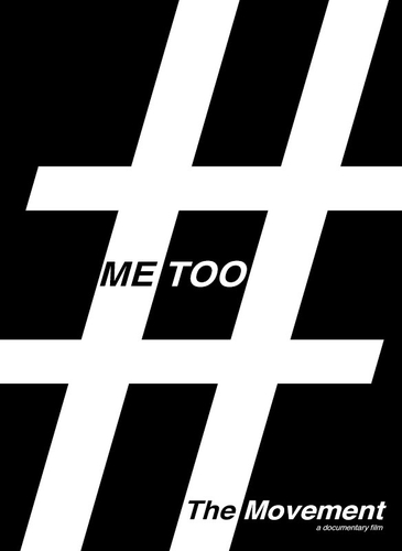 #METOO: THE MOVEMENT