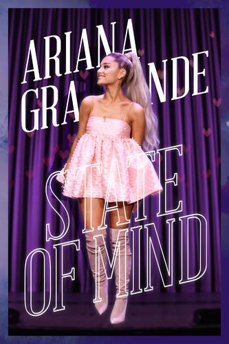 ARIANA GRANDE: STATE OF MIND