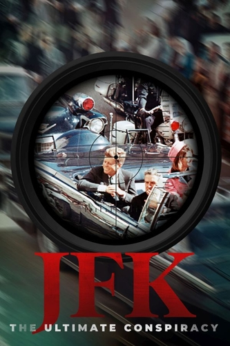 JFK: THE ULTIMATE CONSPIRACY
