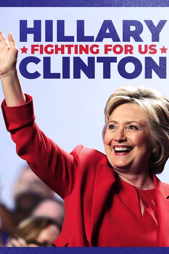 HILLARY CLINTON: FIGHTING FOR US