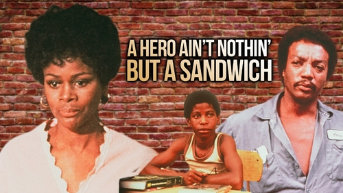 A HERO AIN'T NOTHING BUT A SANDWICH (1)