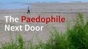 THE PAEDOPHILE NEXT DOOR (1)