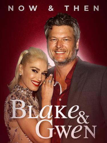 BLAKE & GWEN: NOW & THEN