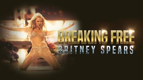 BRITNEY SPEARS: BREAKING FREE (1)