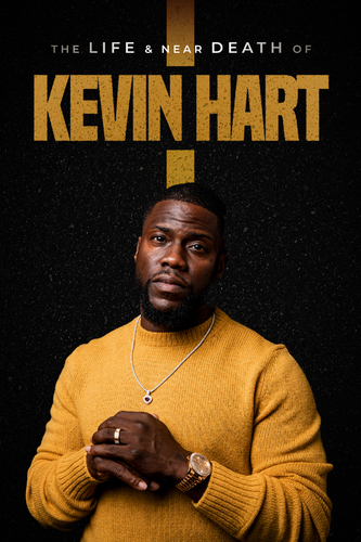 THE LIFE AND NEAR DEATH OF KEVIN HART