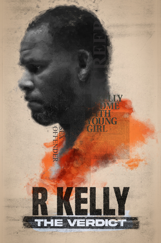 R. KELLY: THE VERDICT